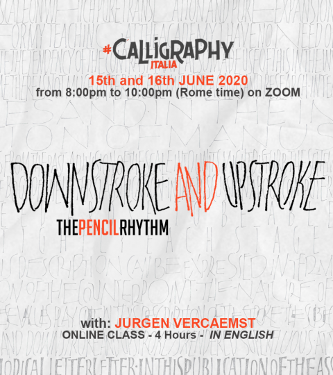 "DOWNSTROKE AND UPSTROKE ""The Pencil Rhythm"" – Online Class With Jurgen Vercaemst"