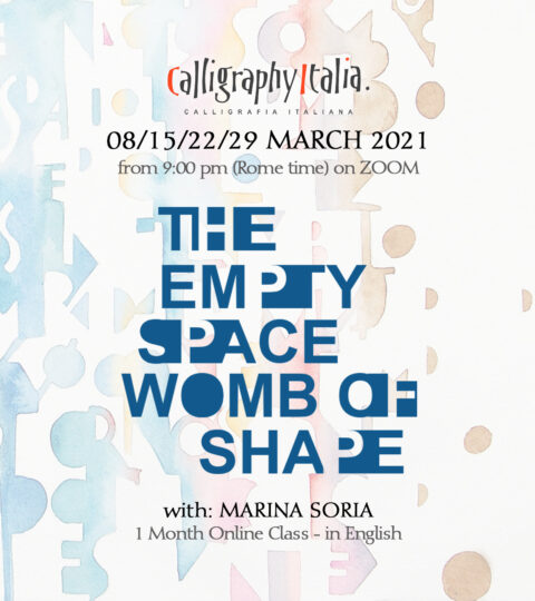 "1 Month Class – ""The Empty Space, Womb Of Shape"" With Marina Soria (in English) 2021"