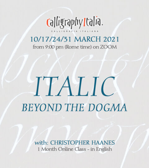 1 Month Class – ITALIC BEYOND THE DOGMA – With Christopher Haanes