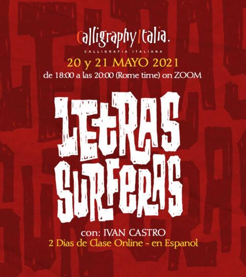 """""""LETRAS SURFERAS"""" – Clase Online Con Ivan Castro"""