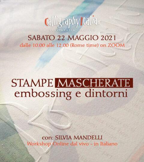 STAMPE MASCHERATE – Embossing E Dintorni – Corso Online Con Silvia Mandelli